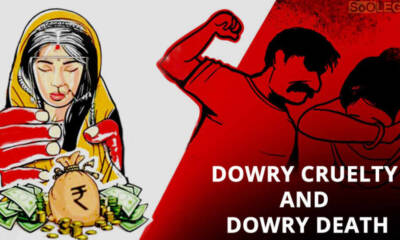 Dowry Cruelty and Dowry Death